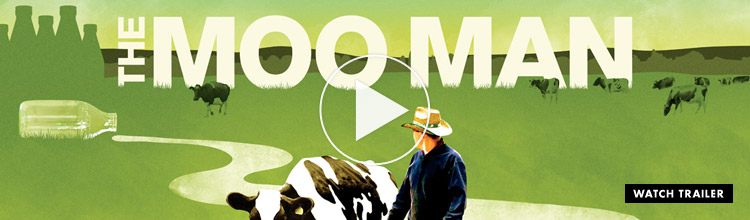 The Moo Man: Available on DVD, iTunes and Netflix trailer