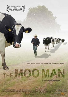 The Moo Man: Available on DVD, iTunes and Netflix
